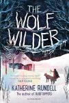 The Wolf Wilder by Katherine Rendell